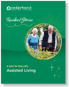 Resident Stories A Day in the Life: Assisted Living